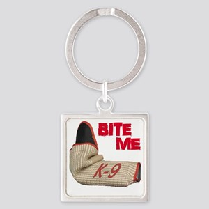 BITE ME - Certified K9 Decoy (dark Square Keychain