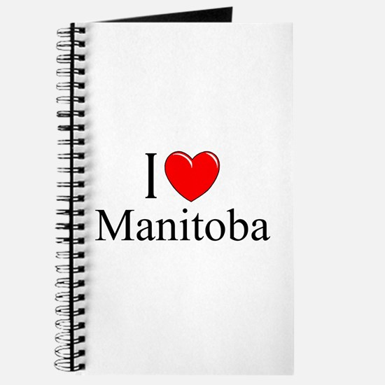 """I Love Manitoba"" Journal"