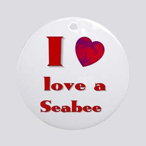 I love a seabee Ornament (Round)