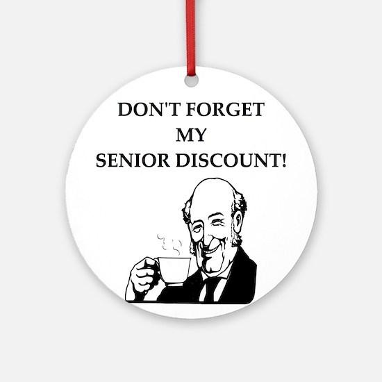 funny senior citizen discount joke Ornament (Round