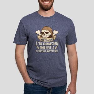 You Tell'em I'm Coming T Shirt T-Shirt