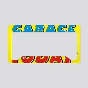 garage sale today License Plate Holder