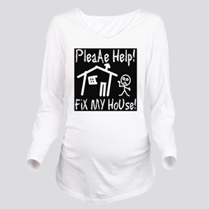 please_help_fix_my_h Long Sleeve Maternity T-Shirt
