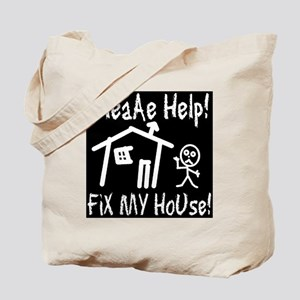 please_help_fix_my_house_invert Tote Bag