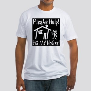 please_help_fix_my_house_invert Fitted T-Shirt