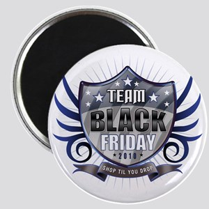 Team black Friday Shield_light2010 Magnet