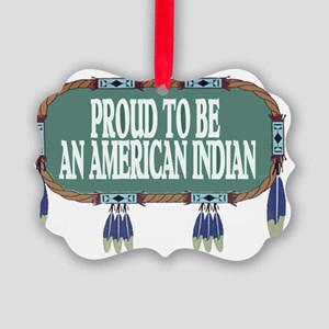 proud indian.2 Picture Ornament