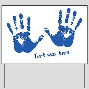 handprintFRontTurk Yard Sign