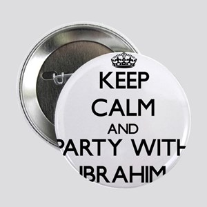 """Keep Calm and Party with Ibrahim 2.25"""" Button"""