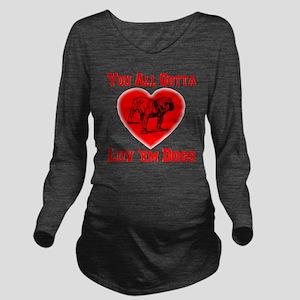 youall_gotta_luv_em_ Long Sleeve Maternity T-Shirt