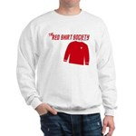 Red Shirt Society Sweatshirt