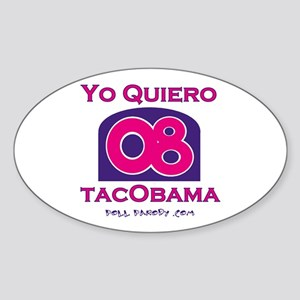 Yo Quiero TacObama Oval Sticker