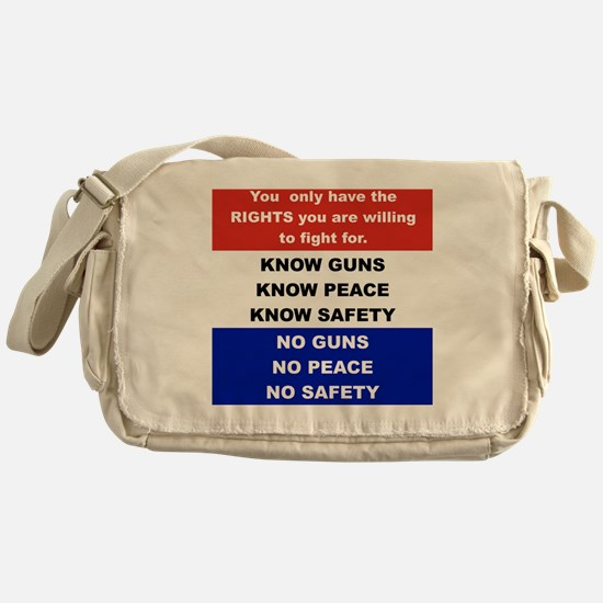 YOU ONLY HAVE THE RIGHTS YOU ARE WIL Messenger Bag