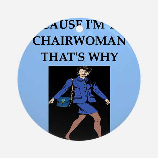 funny jokes ceo chairman chairwoman Ornament (Roun