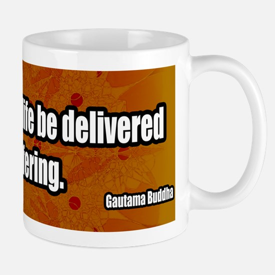 Delivered-From-Suffering-Buddhism-Bumpe Mug