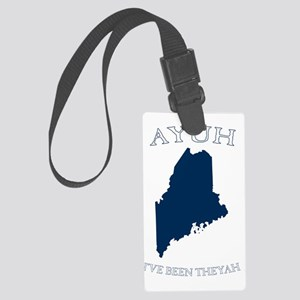 Ayuh Ive Been There Large Luggage Tag