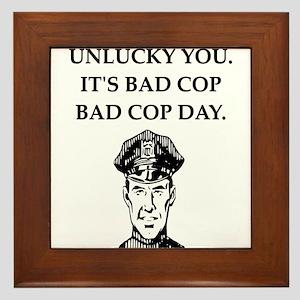 good cop bad cop poliice joke gifts apparel Framed