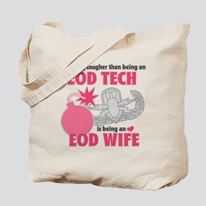 EOD Wife Tote Bag