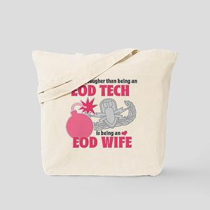 EOD Wife Tote Bag