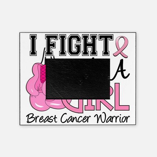 - Fight Like a Girl Breast Cancer Picture Frame
