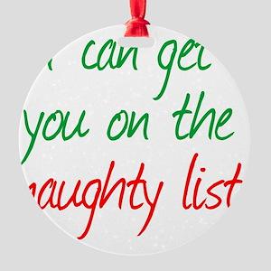 naughty_list Round Ornament