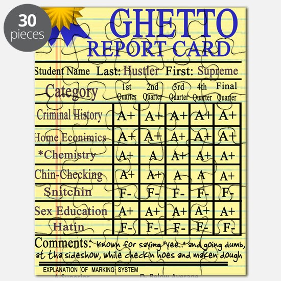 Ghetto Report Card -- T-Shirt Puzzle