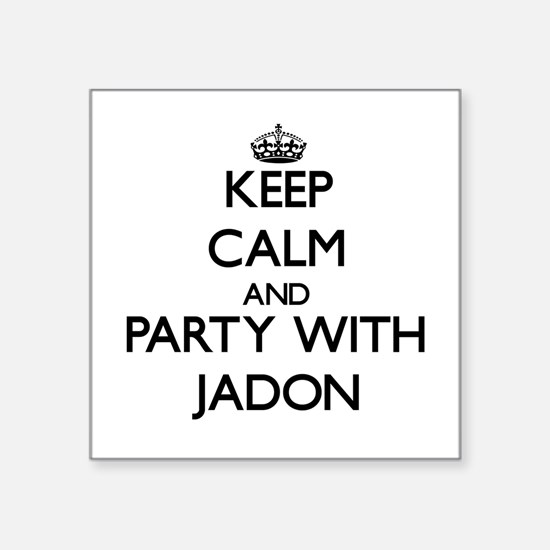 Keep Calm and Party with Jadon Sticker