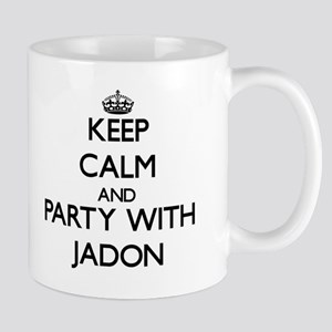 Keep Calm and Party with Jadon Mugs