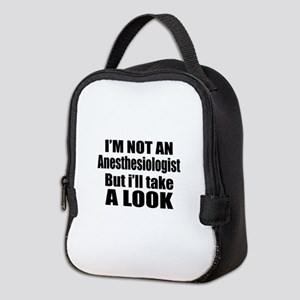 I Am Not Anesthesiologist But I Neoprene Lunch Bag