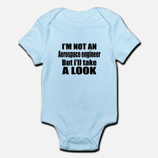 I Am Not Aerospace engineer Bu Baby Light Bodysuit