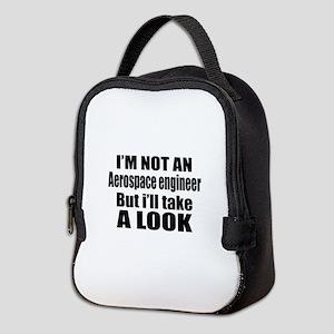 I Am Not Aerospace engineer But Neoprene Lunch Bag