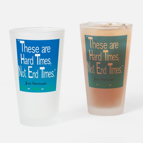 2 hard times front 2 Drinking Glass