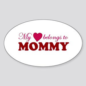Heart Belongs to Mommy Oval Sticker