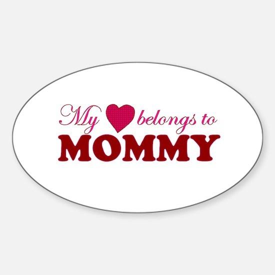 Heart Belongs to Mommy Oval Decal