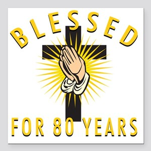 """Blessed80 Square Car Magnet 3"""" x 3"""""""