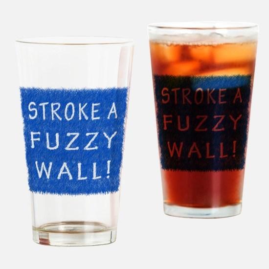 Fuzzy Wall BLW Drinking Glass