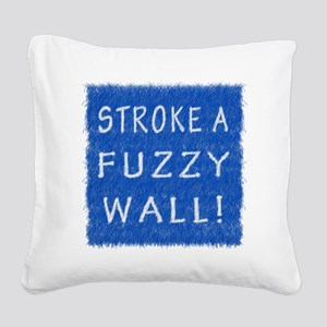 Fuzzy Wall BLW Square Canvas Pillow