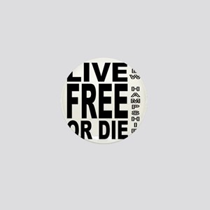 LiveFreeorDieBlack Mini Button