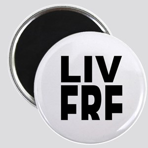 LiveFreeorDieBlack Magnet