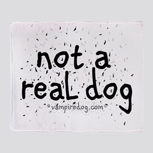 not a real dog copy Throw Blanket