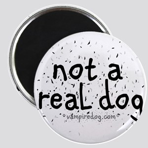 not a real dog copy Magnet