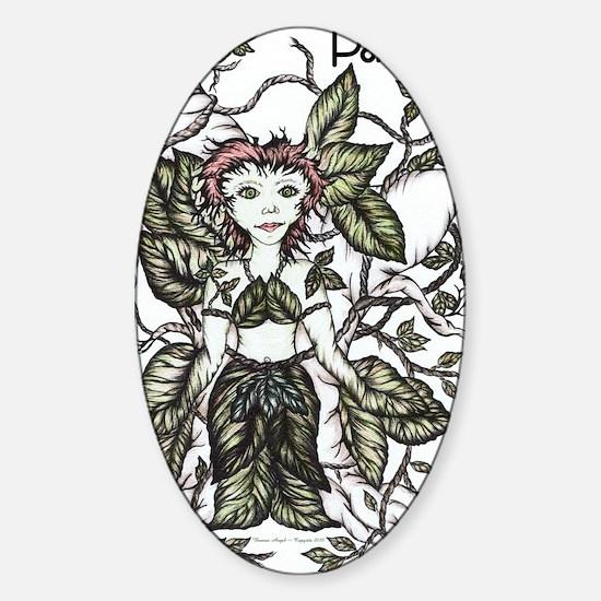 Poison~Ivy Copyrite 2010 Sticker (Oval)