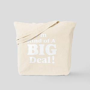 Im kind of a big deal 3 Tote Bag