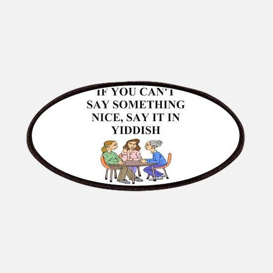 Funny Jewish Joke Yiddish Proverb Patches