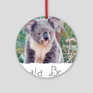 Koala Smile shirt Round Ornament