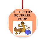 nutty squirrel poop Ornament (Round)