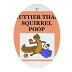 nutty squirrel poop Ornament (Oval)