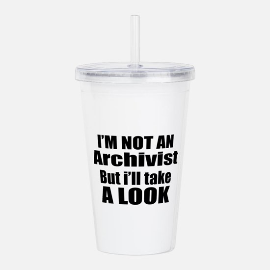 I Am Not Archivist But Acrylic Double-wall Tumbler
