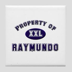 Property of raymundo Tile Coaster