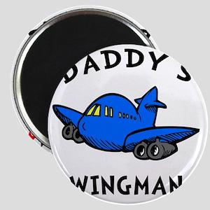 Daddys Wingman Magnet